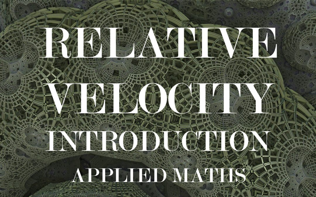 2.1 Relative Velocity – 2 Bodies (Introduction)