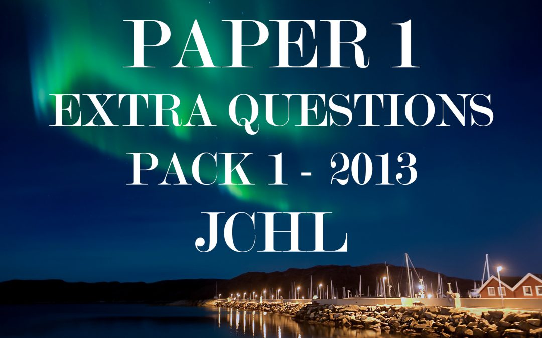 JCHL Extra Question Pack 1